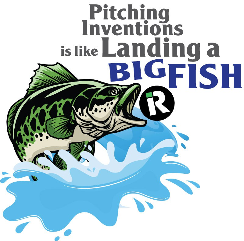 How Pitching Inventions is Similar to Landing a Big Fish